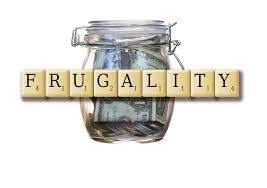 In Praise Of Frugality